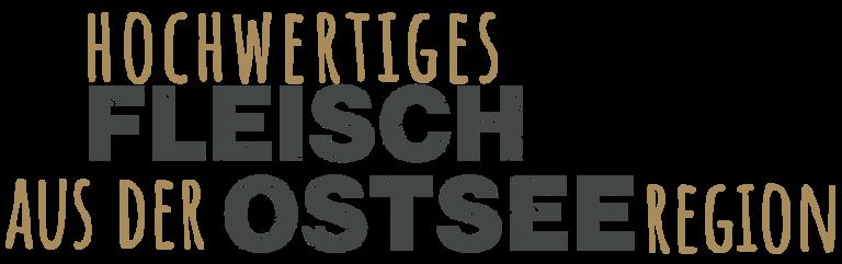 Landhof Wittern - Headline: Hochwertiges Flesich aus der Ostsee-Region